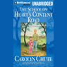 The School on Hearts Content Road (Unabridged) Audiobook, by Carolyn Chute