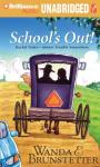 Schools Out (Unabridged), by Wanda E. Brunstetter