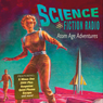 Science Fiction Radio: Atom Age Adventures Audiobook, by Isaac Asimov