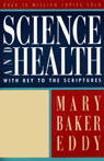 Science and Health with Key to the Scriptures (Unabridged) Audiobook, by Mary Baker Eddy