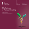 The Science of Natural Healing Audiobook, by The Great Courses