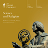 Science and Religion Audiobook, by The Great Courses