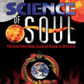 Science of Soul: The End-Time Solar Cycle of Chaos in 2012 A.D. (Unabridged), by Dr. John Jay Harper