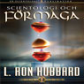 Scientologi Och FOrmaga (Scientology & Ability, Swedish Edition) (Unabridged), by L. Ron Hubbard