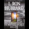 Scientologie: Une Nouvelle Optique Sur La Vie (Scientology: A New Slant on Life) (Unabridged), by L. Ron Hubbard