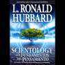 Scientology: Los Fundamentos del Pensamiento (Scientology: The Fundamentals of Thought, Spanish Edition) (Unabridged), by L. Ron Hubbard