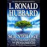 Scientology: Los Fundamentos del Pensamiento (Scientology: The Fundamentals of Thought, Spanish Edition) (Unabridged), by L. Ron Hubbard