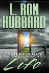 Scientology: A New Slant on Life (Unabridged) Audiobook, by L. Ron Hubbard