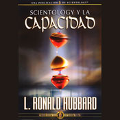 Scientology y la Capacidad (Scientology and Ability) (Unabridged) Audiobook, by L. Ron Hubbard