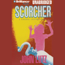Scorcher: A Fred Carver Mystery (Unabridged), by John Lutz