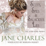 Scots, Spies & Salacious Lies (Unabridged) Audiobook, by Jane Charles