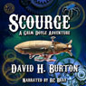 Scourge: A Grim Doyle Adventure, Book 1 (Unabridged) Audiobook, by David H. Burton