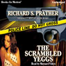 The Scrambled Yeggs: Shell Scott, Book 5 (Unabridged), by Richard S. Prather