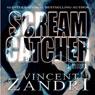 Scream Catcher (Unabridged), by Vincent Zandri