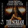 The Scream (Unabridged) Audiobook, by Craig Spector