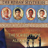 The Scribes from Alexandria: The Roman Mysteries Audiobook, by Caroline Lawrence