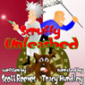 Scruffy Unleashed: A Novella (Unabridged) Audiobook, by Scott Reeves