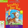 Scruffys Day Out: Aussie Nibbles (Unabridged) Audiobook, by Rachel Flynn