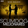 Scumdog Millionaires: Complete Series, by Mike Walker