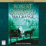 Sea Change (Unabridged), by Robert Goddard
