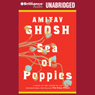 Sea of Poppies (Unabridged), by Amitav Ghosh