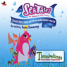 Sea Tales: Thumbelinas Underwater Experience (Unabridged) Audiobook, by Branden Chambers