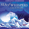 Sea of Whispers (Unabridged) Audiobook, by Tim Bowler