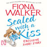 Sealed with a Kiss (Unabridged) Audiobook, by Fiona Walker
