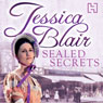 Sealed Secrets (Unabridged) Audiobook, by Jessica Blair