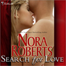 Search for Love (Unabridged) Audiobook, by Nora Roberts
