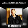 A Search for Significance, by Dr. David Cook