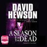 A Season for the Dead (Unabridged), by David Hewso