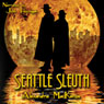 Seattle Sleuth (Unabridged) Audiobook, by Alexandra MacKenzie