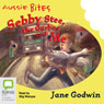Sebby, Stee, the Garbos and Me, Plus Three More: Aussie Bites (Unabridged), by Jane Godwin