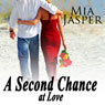 Second Chances: Mini Kwik Novel (Unabridged), by Mia Jasper
