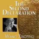 The Second Declaration (Unabridged), by Wang Xiaoping