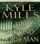 The Second Horseman Audiobook, by Kyle Mills