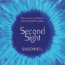 Second Sight: The Inspirational Autobiography of the UKs Only Blind Medium Audiobook, by Sharon Neill