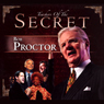 The Secret: Bob Proctor, by Bob Proctor