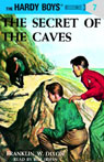 The Secret of the Caves: Hardy Boys 7 (Unabridged) Audiobook, by Franklin Dixon