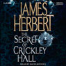 The Secret of Crickley Hall (Unabridged) Audiobook, by James Herbert