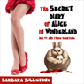 The Secret Diary of Alice in Wonderland: Age 42 and Three-Quarters (A Comedy Mystery) (Unabridged) Audiobook, by Barbara Silkstone