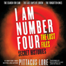 Secret Histories: I Am Number Four: The Lost Files (Unabridged) Audiobook, by Pittacus Lore