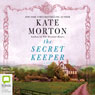 The Secret Keeper (Unabridged), by Kate Morton