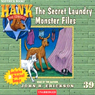 The Secret Laundry Monster Files: Hank the Cowdog (Unabridged) Audiobook, by John R. Erickson