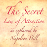 The Secret Law of Attraction as Explained by Napoleon Hill (Unabridged) Audiobook, by Napoleon Hill
