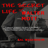 The Secret Life of Walter Mott (Unabridged), by Kal Wagenheim