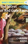 The Secret of Red Gate Farm: Nancy Drew Mystery Stories 6 (Unabridged), by Carolyn Keene