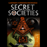 Secret Societies (Unabridged) Audiobook, by Philip Gardiner
