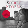 Secret Storms: A Mother and Daughter, Lost Then Found (Unabridged) Audiobook, by Julie Mannix von Zerneck